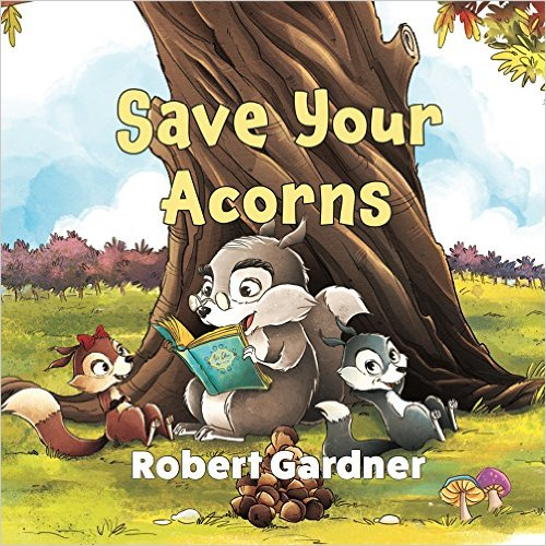 Save your acorns