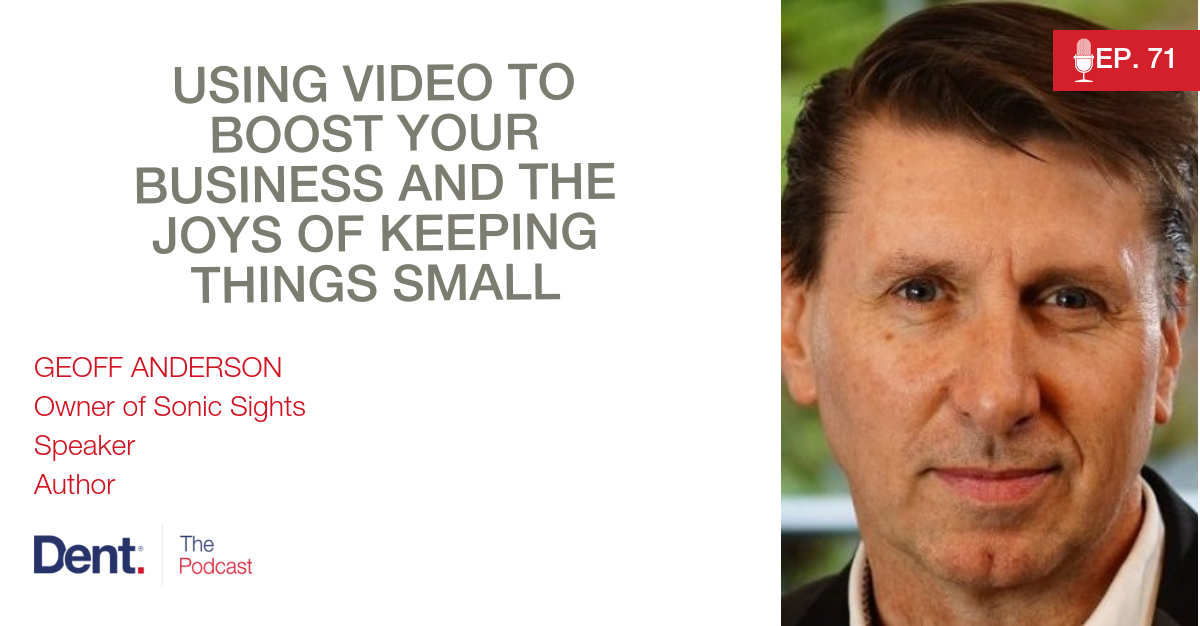 EP 71 Using Video to Boost Your Business and the Joys of Keeping