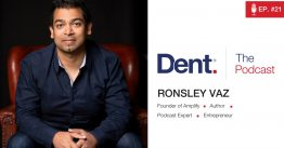 Ep 21. Leveraging Audio and Podcasting to Grow a Business with the Expert, Ronsley Vaz