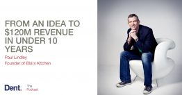 Ep.46 How Paul Lindley Grew His Business from an Idea to $120 Million Annual Revenue in Under Ten Years