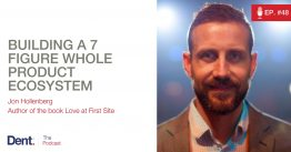 Ep.48 Jon Hollenberg on Building a 7 Figure Business and His Brand as a Thought Leader