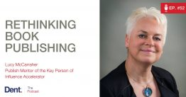 Ep.52 Rethinking Book Publishing with Lucy McCarraher