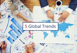 Here are 5 Global Trends that will disrupt your business.