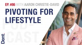 EP.86 Aaron Christie-David on Pivoting for LIFESTYLE
