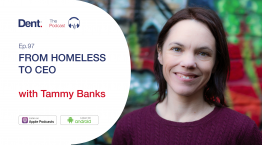 97. Tammy Banks | FROM HOMELESS TO CEO